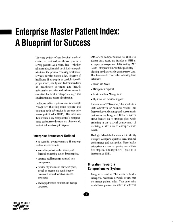 master patient index This definition explains the meaning of enterprise master patient index, also  known as empi, and how it maintains patient data across a.